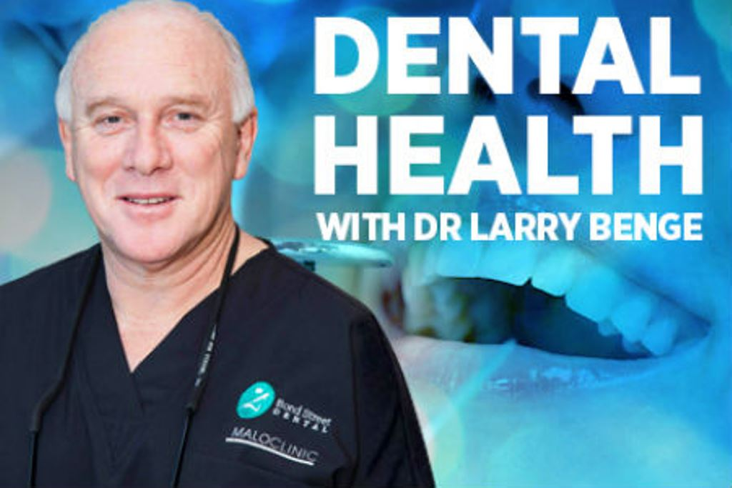 Dental Health with Dr Larry Benge, May 6th