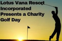 Lotus Vana Resort Inc: Charity Golf Day