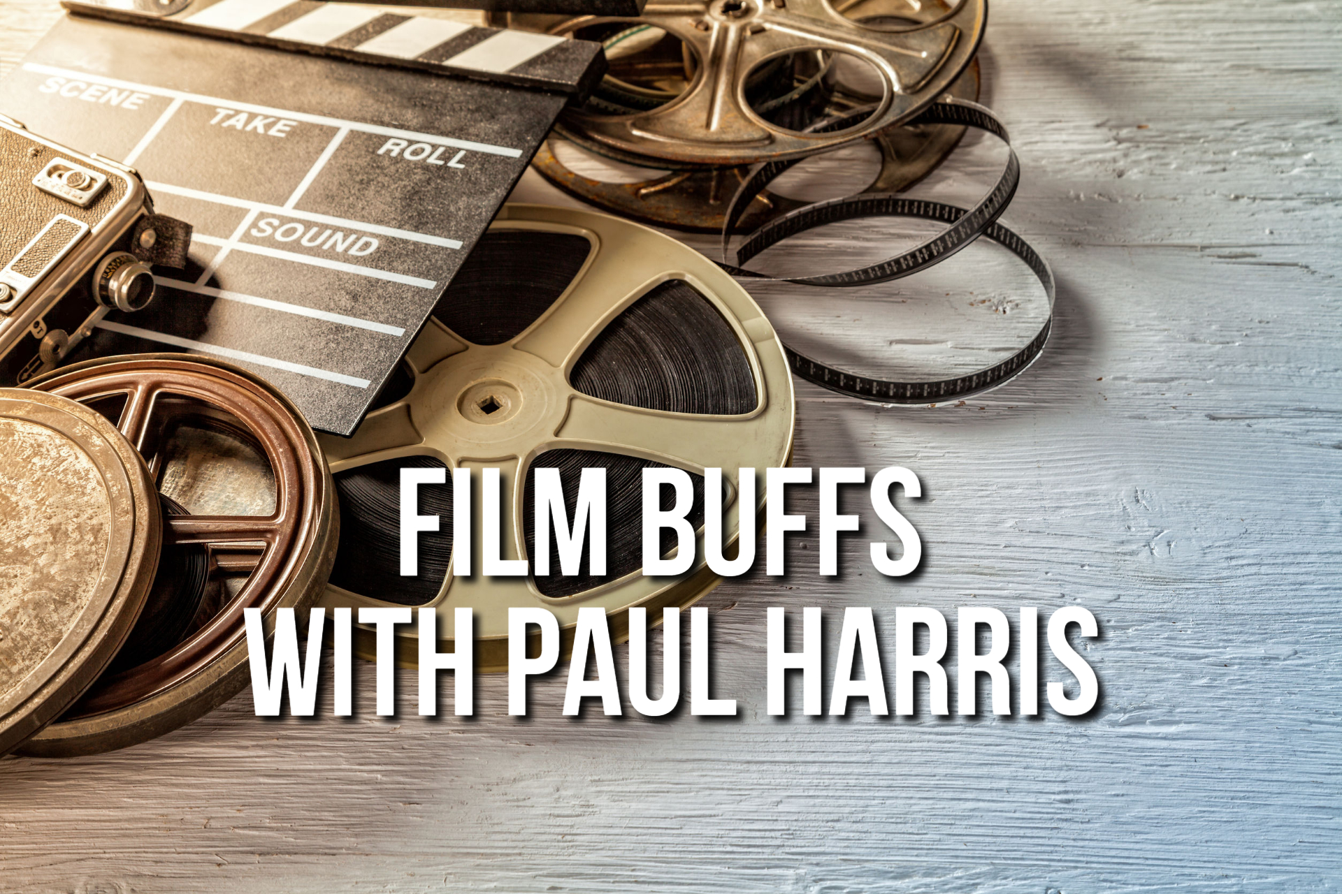 Film Buffs with Paul Harris, October 3